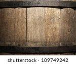 Old Wine Barrel Closeup  La...