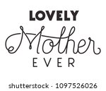 happy mothers day typography... | Shutterstock .eps vector #1097526026