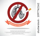 world no tobacco day vector... | Shutterstock .eps vector #1097762162
