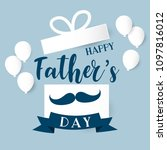 happy father's day calligraphy... | Shutterstock .eps vector #1097816012