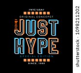 just hype typography graphic t... | Shutterstock .eps vector #1098211202