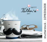 father's day concept of coffee... | Shutterstock . vector #1098306008