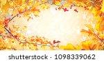 beautiful bright autumn nature... | Shutterstock . vector #1098339062