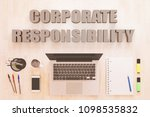 corporate responsibility   text ... | Shutterstock . vector #1098535832