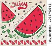 sweet juicy watermelon. summer... | Shutterstock .eps vector #1098740966