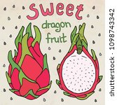 sweet juicy dragon fruit.... | Shutterstock .eps vector #1098743342