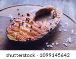 one grilled salmon fish steak... | Shutterstock . vector #1099145642