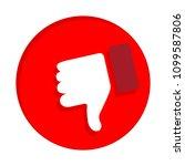 dislike icon. thumb down  hand... | Shutterstock .eps vector #1099587806