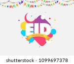 eid mubarak text on colorful... | Shutterstock .eps vector #1099697378