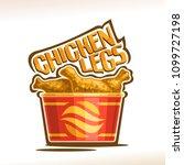 vector logo for crispy chicken... | Shutterstock .eps vector #1099727198