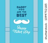 happy father's day greeting... | Shutterstock .eps vector #1099752185