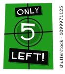 only five left poster vector... | Shutterstock .eps vector #1099971125