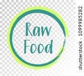 teal raw food diet label ... | Shutterstock .eps vector #1099985282