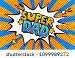 super dad message in sound... | Shutterstock .eps vector #1099989272