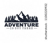 adventure is out there.... | Shutterstock .eps vector #1100220932