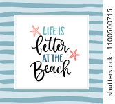 life is better at the beach.... | Shutterstock .eps vector #1100500715