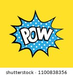 pop art vector sticker with... | Shutterstock .eps vector #1100838356