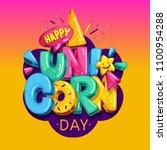 happy unicorn day vector... | Shutterstock .eps vector #1100954288