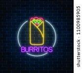 neon glowing sign of burrito in ... | Shutterstock .eps vector #1100985905