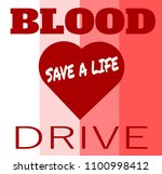 blood drive save a life design | Shutterstock .eps vector #1100998412