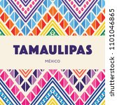 tamaulipas  mexican state ... | Shutterstock .eps vector #1101046865