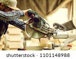 close up a carpenter in work... | Shutterstock . vector #1101148988