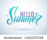hello summer handwritten... | Shutterstock .eps vector #1101227228