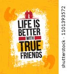 life is better with true... | Shutterstock .eps vector #1101393572