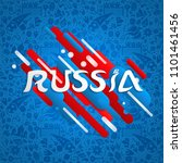 russia soccer event... | Shutterstock .eps vector #1101461456