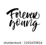 forever young phrase. ink... | Shutterstock .eps vector #1101653816