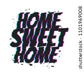 home sweet home. comic text... | Shutterstock .eps vector #1101969008