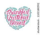 hand lettering thankful ... | Shutterstock .eps vector #1102180592