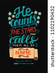 Hand Lettering He Counts The...