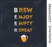 brew enjoy empty repeat beer... | Shutterstock .eps vector #1102444586