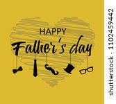 happy father's day greeting... | Shutterstock .eps vector #1102459442