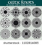 celtic knots  circles with a... | Shutterstock .eps vector #1102816085