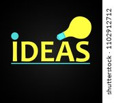 light bulb and inscription idea ... | Shutterstock .eps vector #1102912712