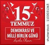 15 temmuz demokrasi ve milli... | Shutterstock .eps vector #1103031365