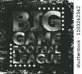 t shirt big game  typography... | Shutterstock .eps vector #1103262362