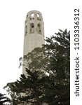 coit tower in san francisco | Shutterstock . vector #1103336312