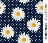 seamless dots and daisy pattern ... | Shutterstock . vector #1103443958
