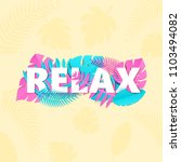 word relax composition with... | Shutterstock .eps vector #1103494082