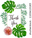botanic card with monstera leaf ... | Shutterstock .eps vector #1103613185