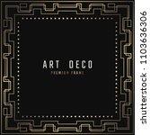 vector card. art deco style.... | Shutterstock .eps vector #1103636306