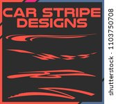 tribal and cool car stripe... | Shutterstock .eps vector #1103750708