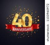 40 years anniversary logo... | Shutterstock .eps vector #1103960972