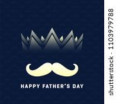 father's day design typography... | Shutterstock .eps vector #1103979788