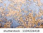 texture of peeling paint on a... | Shutterstock . vector #1104226418