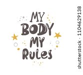 my body my rules. logo  icon...   Shutterstock .eps vector #1104629138