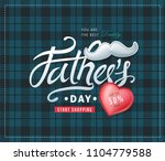 happy fathers day calligraphy... | Shutterstock .eps vector #1104779588